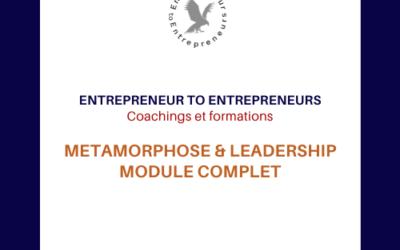 MODULE COMPLET METAMORPHOSE & LEADERSHIP